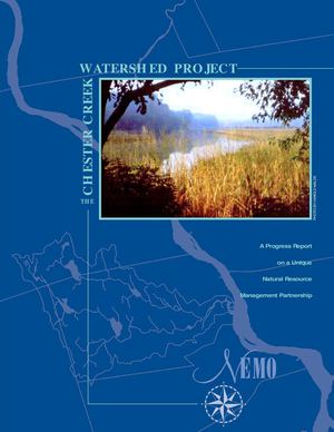 The Chester Creek Watershed Project: A Progress Report on a Unique Natural Resource