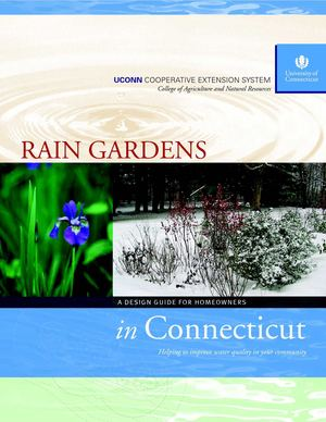 Rain Gardens in Connecticut: A Design Guide for Homeowners