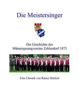 Calaméo - Chronik des Männergesangvereins Zehlendorf 1873