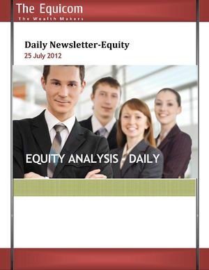 EQUITY TIPS AND MARKET ANALYSIS FOR 25JULY
