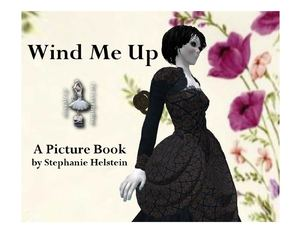 Wind Me Up: A Picture Book (2nd edition)