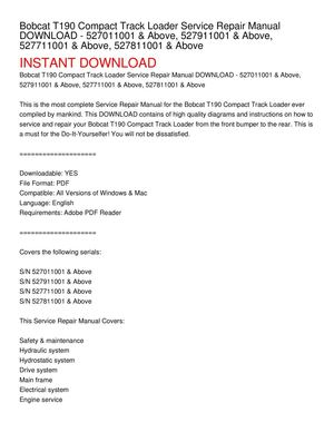 Bobcat T190 Compact Track Loader Service Repair Manual DOWNLOAD - 527011001 & Above, 527911001 & Above, 527711001 & Above, 527811001 & Above