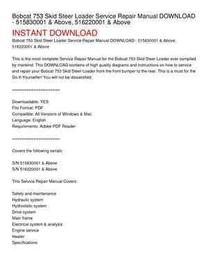 bobcat 753 skid steer loader service repair manual download - 515830001 &  above, 516220001 &