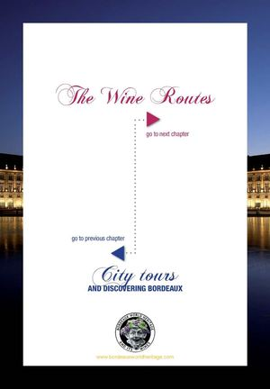 Bordeaux World Heritage & Its Wines : Wine routes