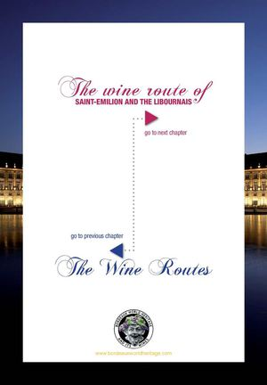 Bordeaux World Heritage & Its Wines : Saint-Emilion and the libournais wine route