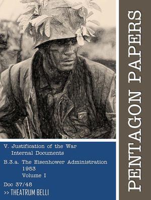 Calaméo - Pentagon Papers (37/48) : Justification of the War