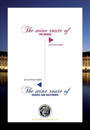 Bordeaux World Heritage & Its Wines : Médoc wine route