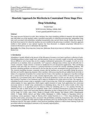 Heuristic Approach for Bicriteria in Constrained Three Stage Flow Shop Scheduling