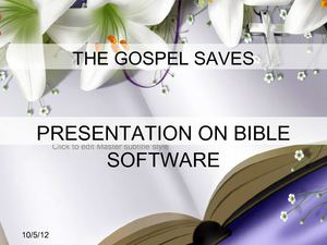 Presentatin on Bible Software