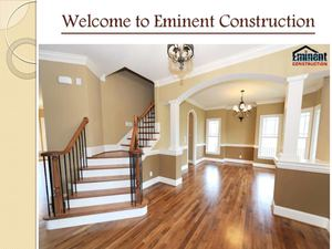 Eminent Construction services at Los Angeles and the surrounding countries.