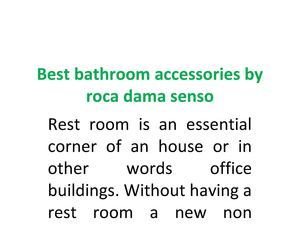 Best bathroom accessories by roca dama senso