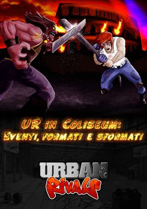 Urban Rivals - IRL at the Coliseum - Eventi