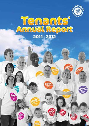 Willow Park Housing Trust Tenants Annual Report 2011-12