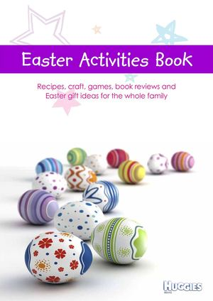 Huggies Easter Activities Guide