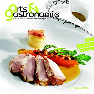 Arts & Gastronomie Bourgogne n°13 - Printemps 2010