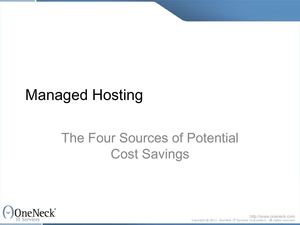 Managed Hosting: The Four Sources of Potential Cost Savings