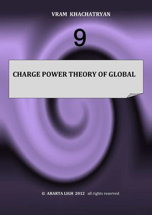 CHARGE POWER THEORY OF GLOBAL PATTERNS