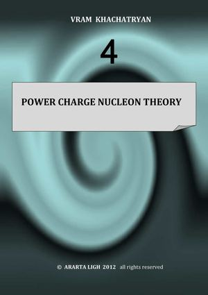 POWER CHARGE NUCLEON THEORY