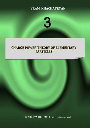 CHARGE POWER THEORY OF ELEMENTARY PARTICLES
