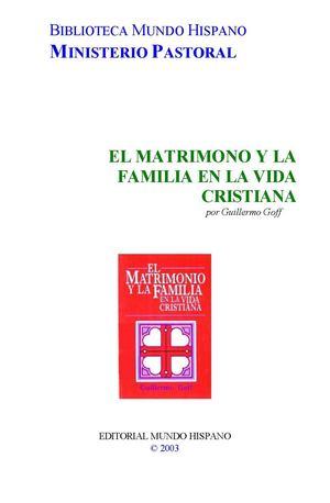 Calaméo El Matrimonio Y La Familia En La Vida Cristiana