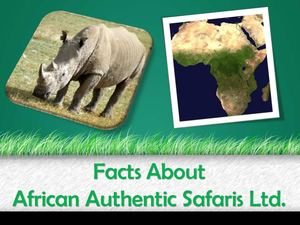 Facts About African Authentic Safaris Ltd