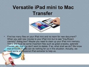 Ultimate iPad mini to Mac Transfer - Export Book/Video/Songs/Photos from iPad mini to Mac OS X