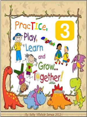 PracTICe, Play, Learn and Grow... Together! ^.^