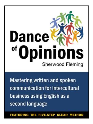 Intercultural Communication: Dance of Opinions