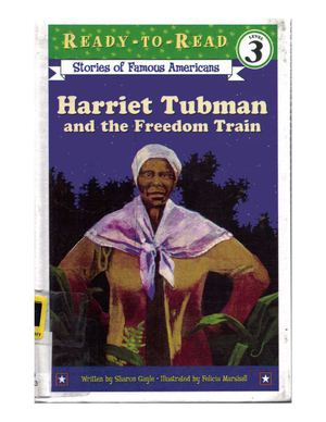Harriet Tubman & The Freedom Train