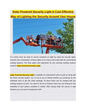 Solar Powered Security Light A Cost Effective Way of Lighting the Security Around Your House
