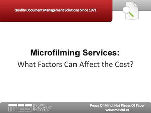 Microfilming Services:  Factors Affecting Project Cost