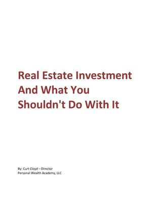 Real Estate Investment And What You Shouldn't Do With It