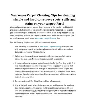 Vancouver Carpet Cleaning: Tips for cleaning simple and hard-to-remove spots, spills and stains on your carpet- Part I