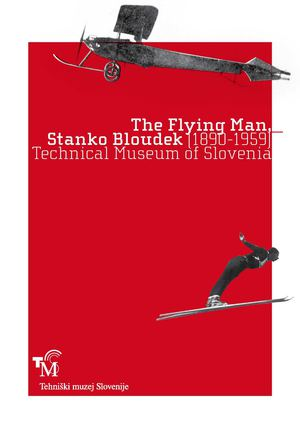 The Flying Man Stanko Bloudek