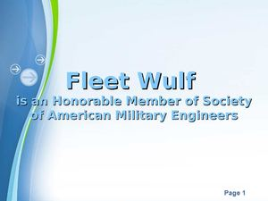 Fleet Wulf is an Honorable Member of Society of American Military Engineers