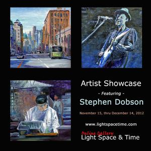 Light Space & Time Online Art Gallery Announces Stephen Dobson Now in Artist Showcase