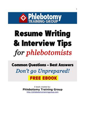 Resume Writing And Interview Tips For Phlebotomists