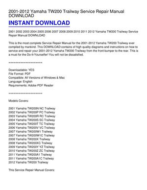 calam o 2001 2012 yamaha tw200 trailway service repair manual download rh calameo com yamaha tw200 repair manual download yamaha tw200 service manual free download