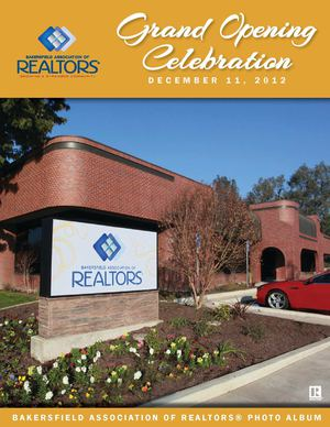 Bakersfield Association of REALTORS Grand Opening Photo Album