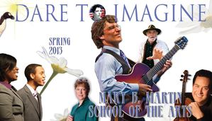 Mary B Martin School of the Arts Spring 2013 Brochure