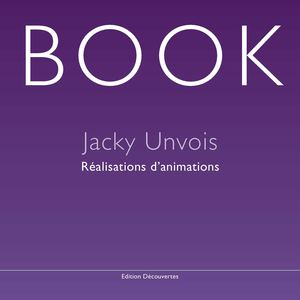 Book animation Jacky Unvois
