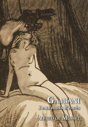 Gamiani, Alfred de Musset (extrait)