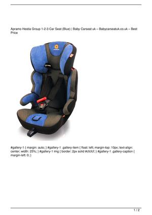 Apramo Hestia Group 1-2-3 Car Seat (Blue) Big SALE