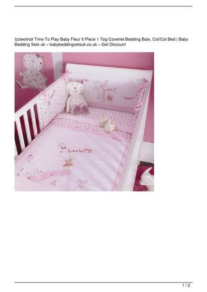 Izziwotnot Time To Play Baby Fleur 5 Piece 1 Tog Coverlet Bedding Bale, Cot/Cot Bed On Sale