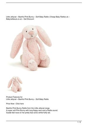 Little Jellycat – Bashful Pink Bunny – Soft Baby Rattle Big Discount