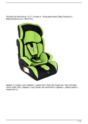 TecTake Car Seat Group 1 2 3 1-12 years 9 – 36 kg green-black Get Rabate