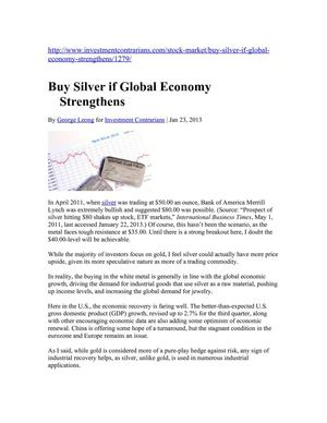 Buy Silver if Global Economy Strengthens