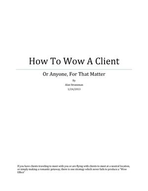 How To Wow a Client (Or Anyone Else For That Matter)