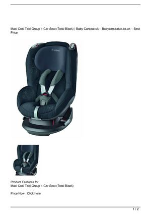 Maxi Cosi Tobi Group 1 Car Seat (Total Black) Big SALE