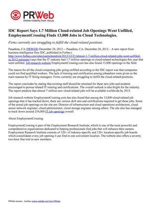 IDC Report Says 1.7 Million Cloud-related Job Openings Went Unfilled, EmploymentCrossing Finds 13,000 Jobs in Cloud Technologies.